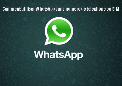 whatsapp-sans-numero-telephone
